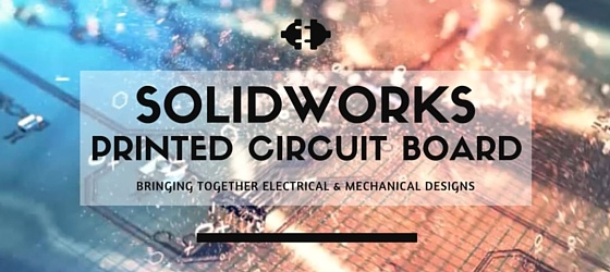 SOLIDWORKS Printed Circuit Board (PCB)