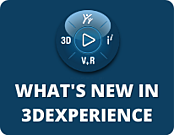 Whats New in 3DEXPERIENCE