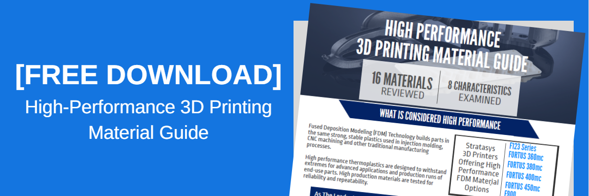 High Performance 3D Printing Material Guide