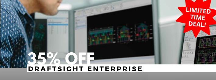 Save 35% off DraftSight Enterprise