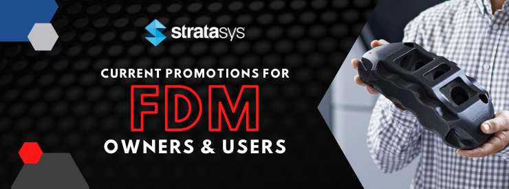 Banners_Stratasys FDM