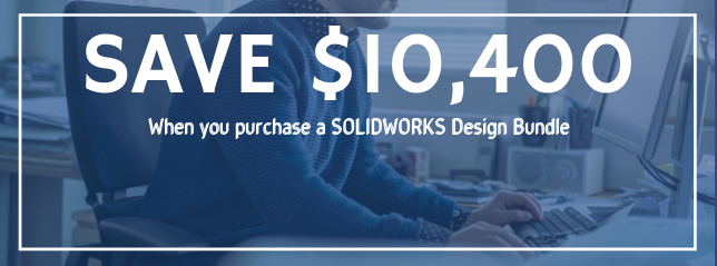 Save $10,400 when you purchase the SOLIDWORKS Design bundle