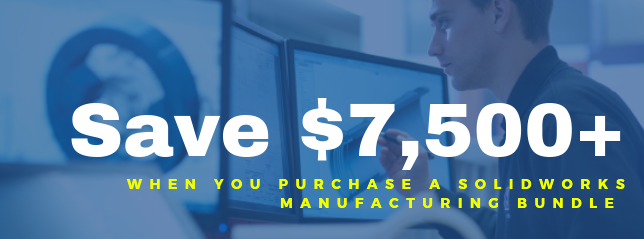 Save $7,500 when you purchase a SOLIDWORKS Manufacturing bundle