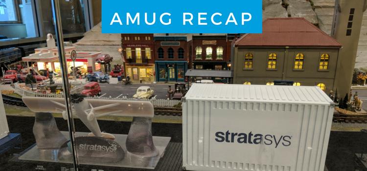 AMUG 2018 Recap Blog