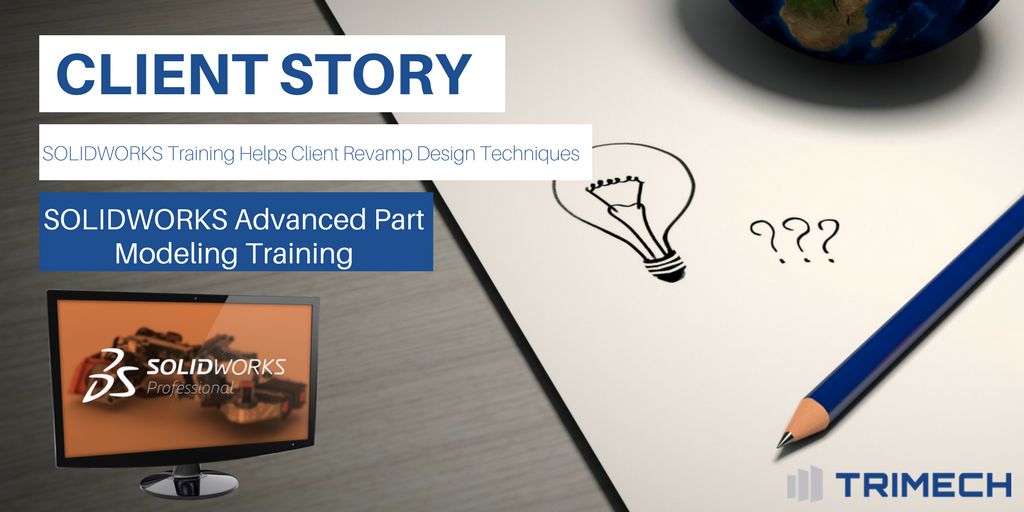 Client Story Template V2_Advanced Part Modeling Training
