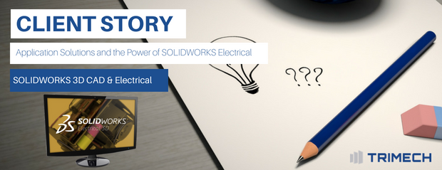 Application Solutions and the Power of SOLIDWORKS Electrical