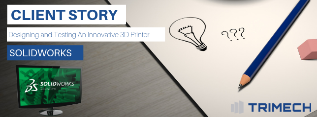 SOLIDWORKS Helps Nano Dimension Design and Test Their Innovative 3D Printer