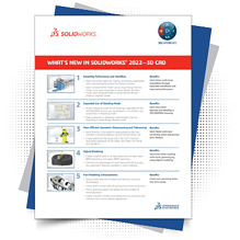 Whats New in SOLIDWORKS 2022 3D CAD