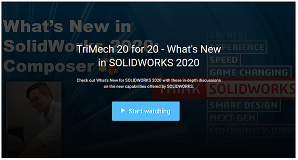 TriMech 20 for 20: What's New in SOLIDWORKS 2020 Webinars