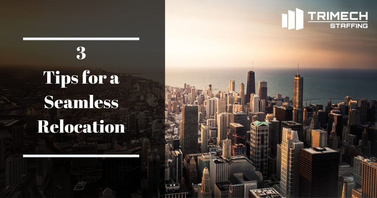 3 Tips for a Seamless Job Relocation