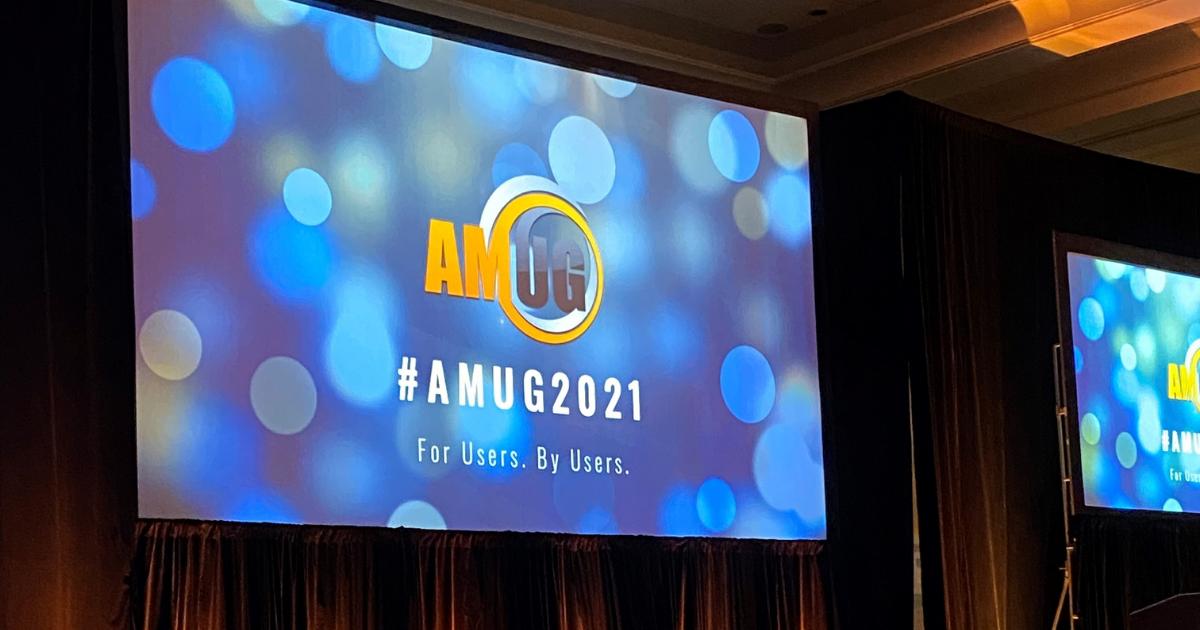 AMUG 2021 Recap – Three Key Takeaways