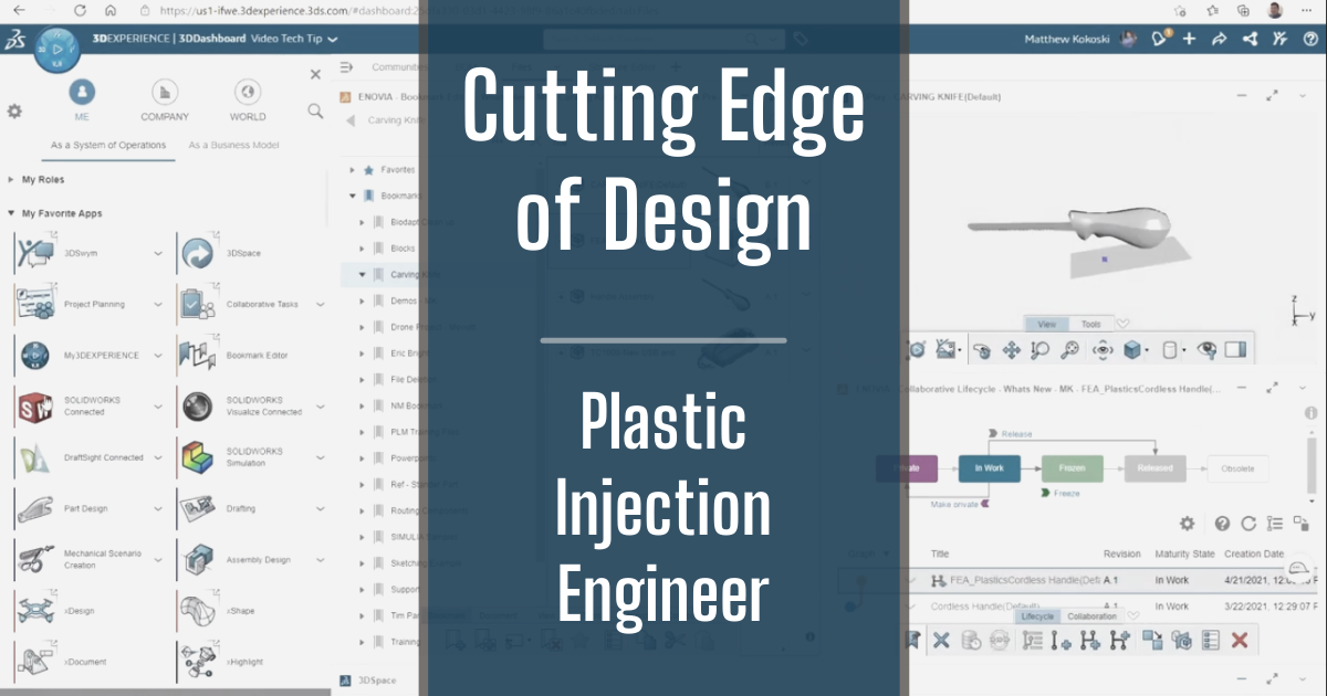 The Cutting Edge of Design - Part 10: Plastic Injection Engineer