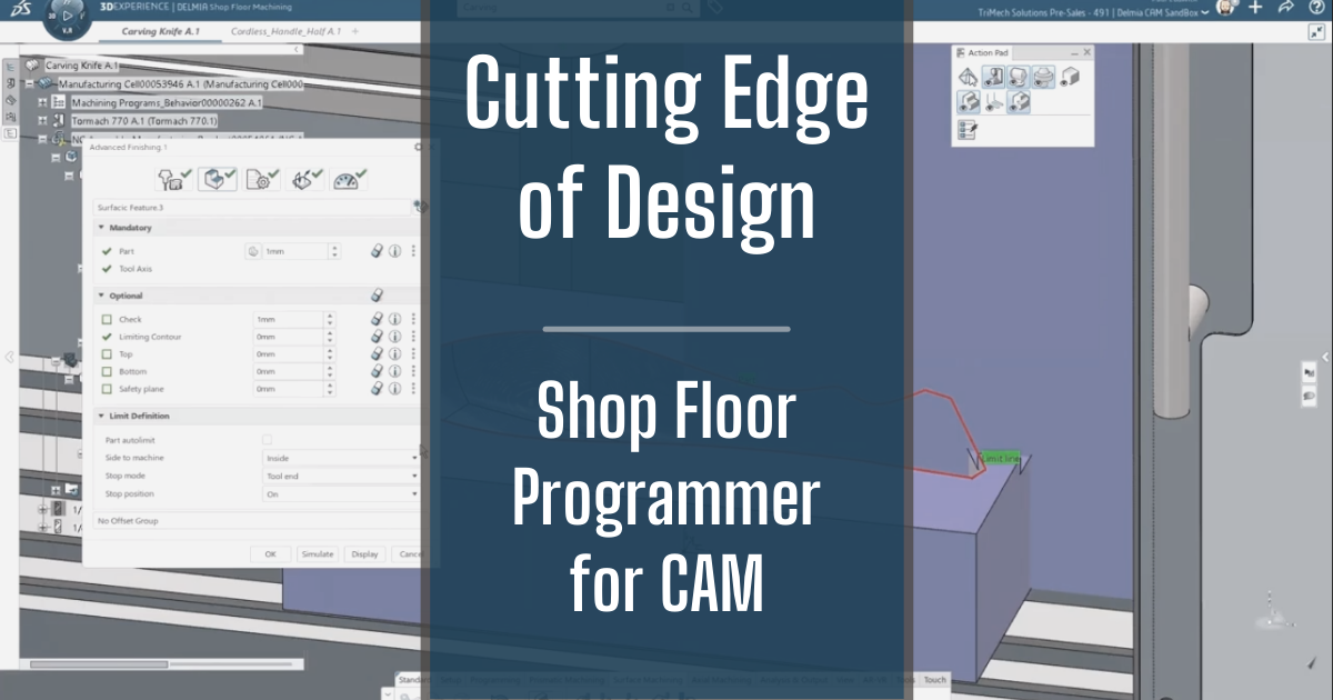 The Cutting Edge of Design - Part 12: Shop Floor Programmer for CAM