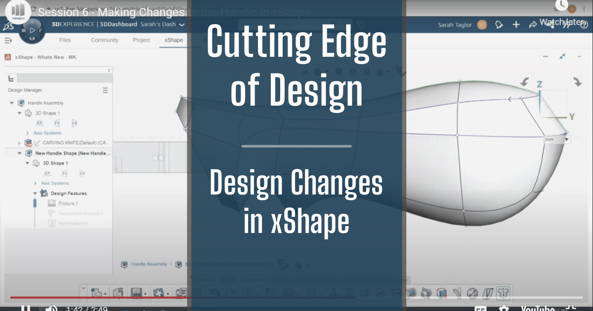 The Cutting Edge of Design - Part 6: Design Changes in xShape