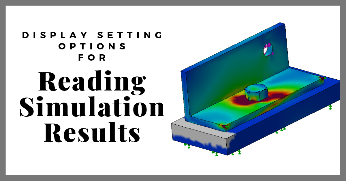 Display Settings Options for Reading Simulation Results