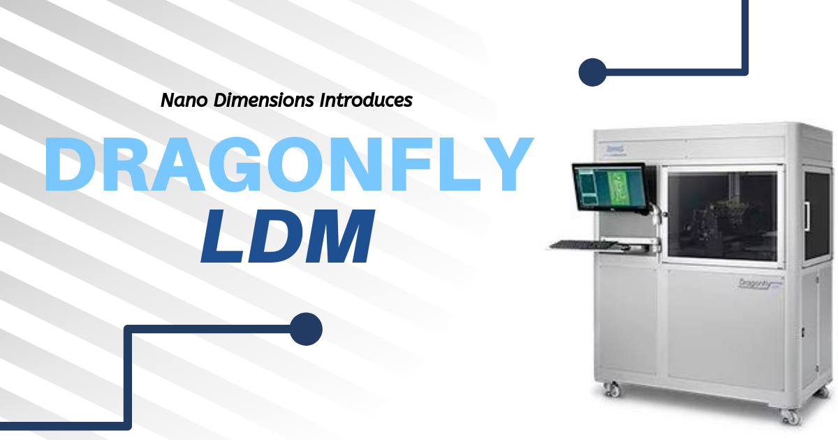 Introducing the New DragonFly LDM for Printing Electronics