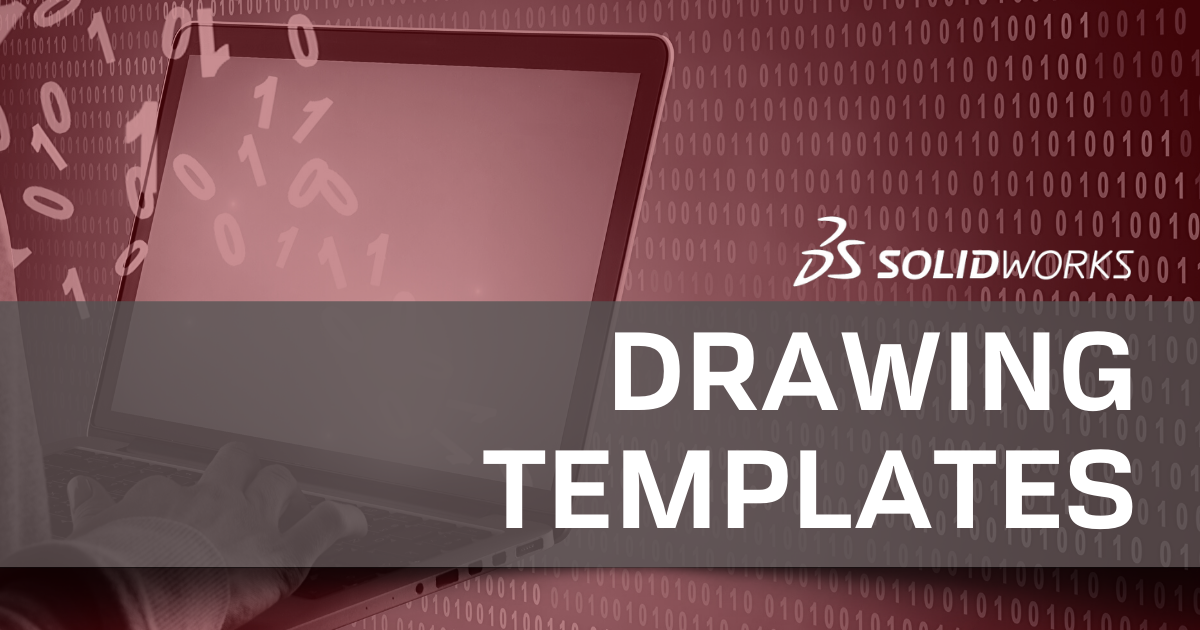 SOLIDWORKS Drawing Templates [UPDATED]