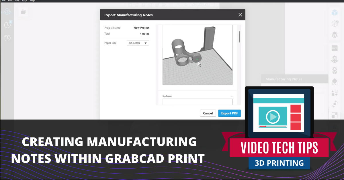 Creating Manufacturing Notes Within GrabCAD Print
