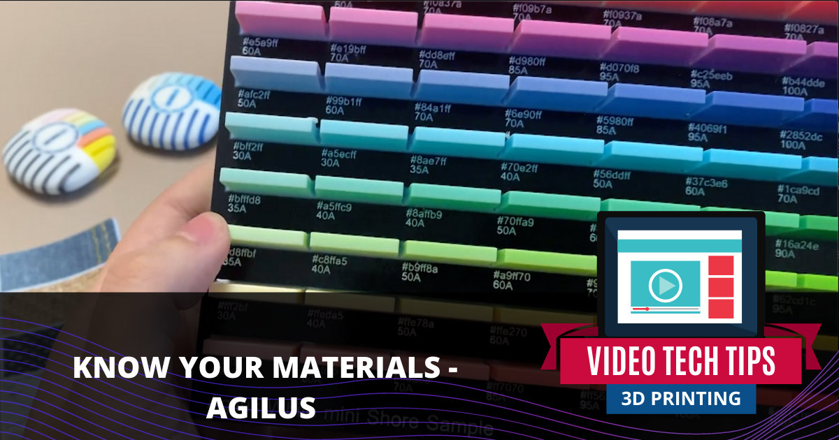 Know Your Materials: Agilus