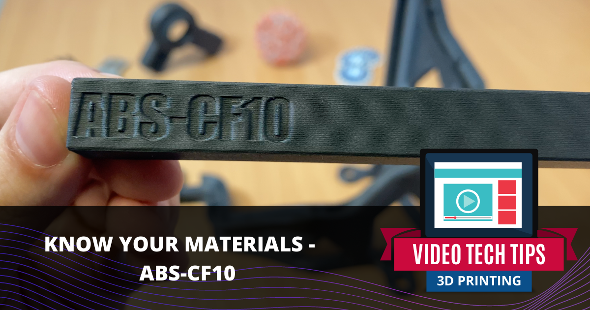 Know Your Materials: ABS-CF10