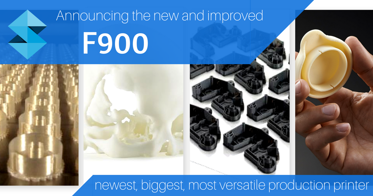 Product Launch: New and Improved Stratasys F900