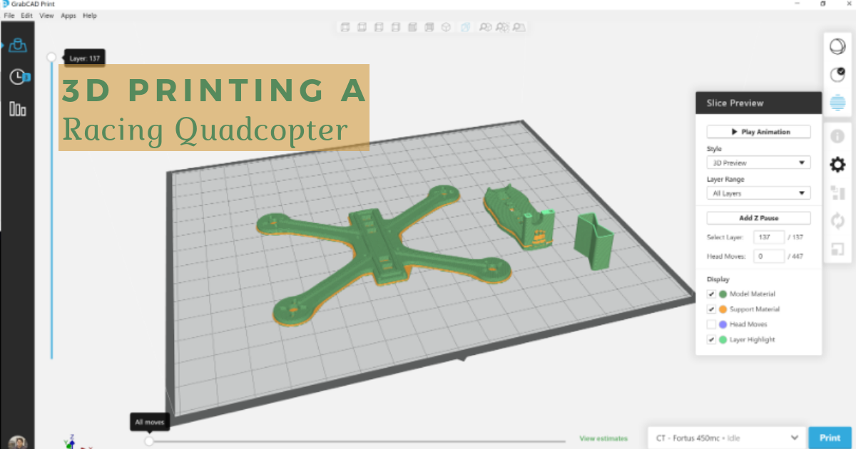 3D Printing a Racing Quadcopter