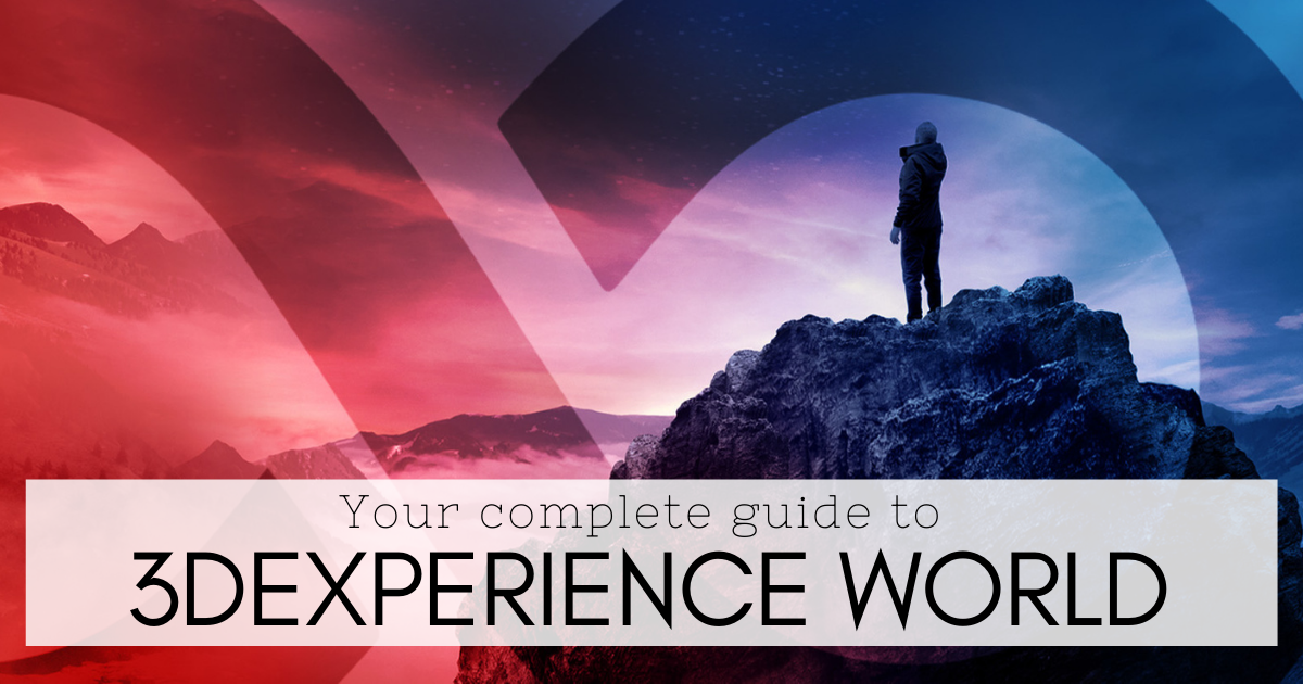 Your Complete Guide To 3DEXPERIENCE World 2021