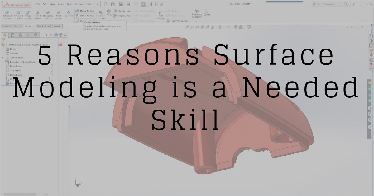 5 Reasons Surface Modeling Is A Needed Skill