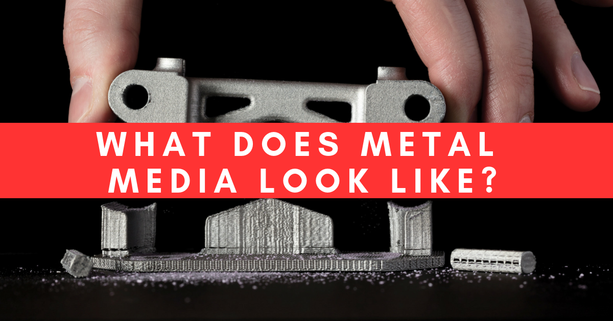 What Does Metal 3D Print Media Look Like?