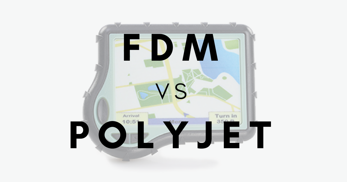 FDM or PolyJet: Which One Is Better For Consumer Goods
