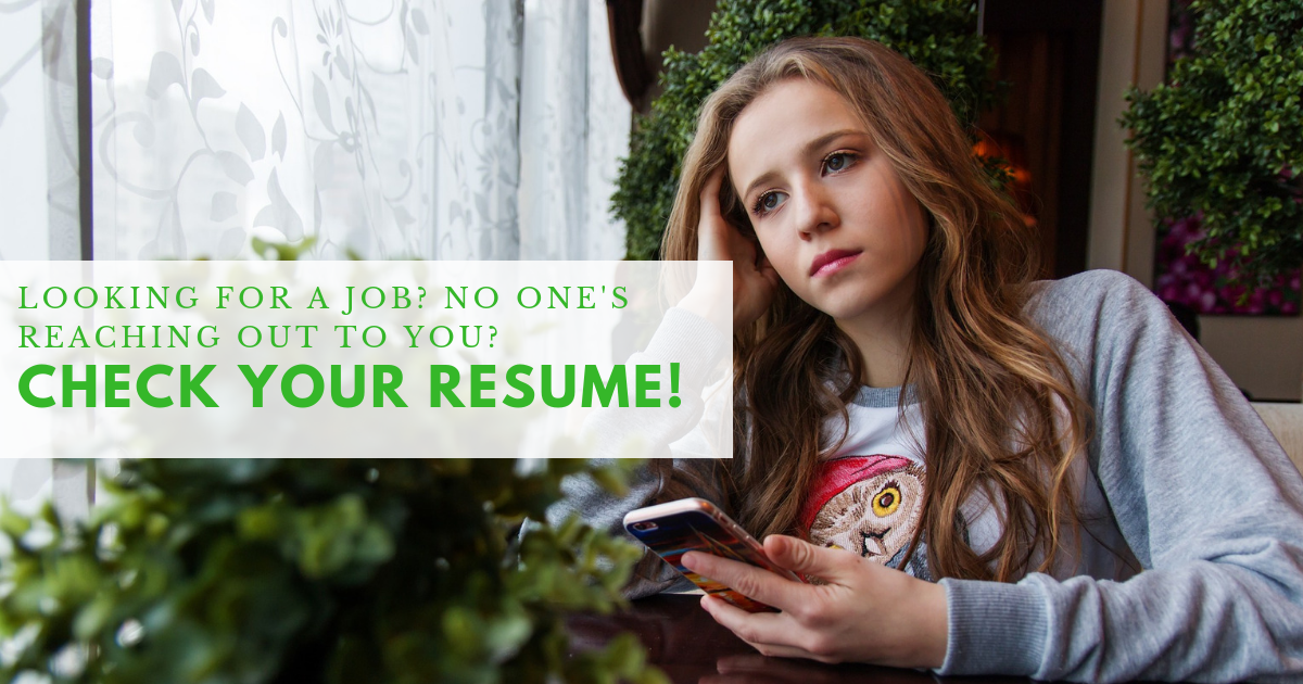 Looking for a Job? No One's Reaching Out to You? Check Your Resume!