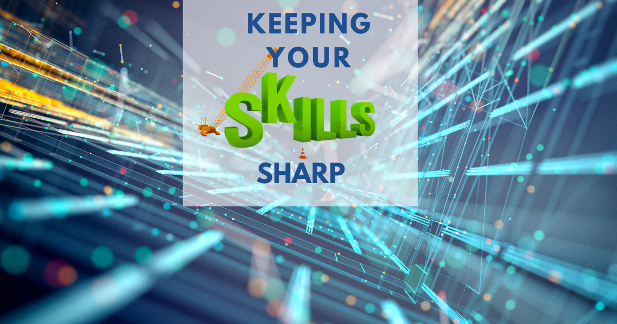 Keeping Your Skills Sharp