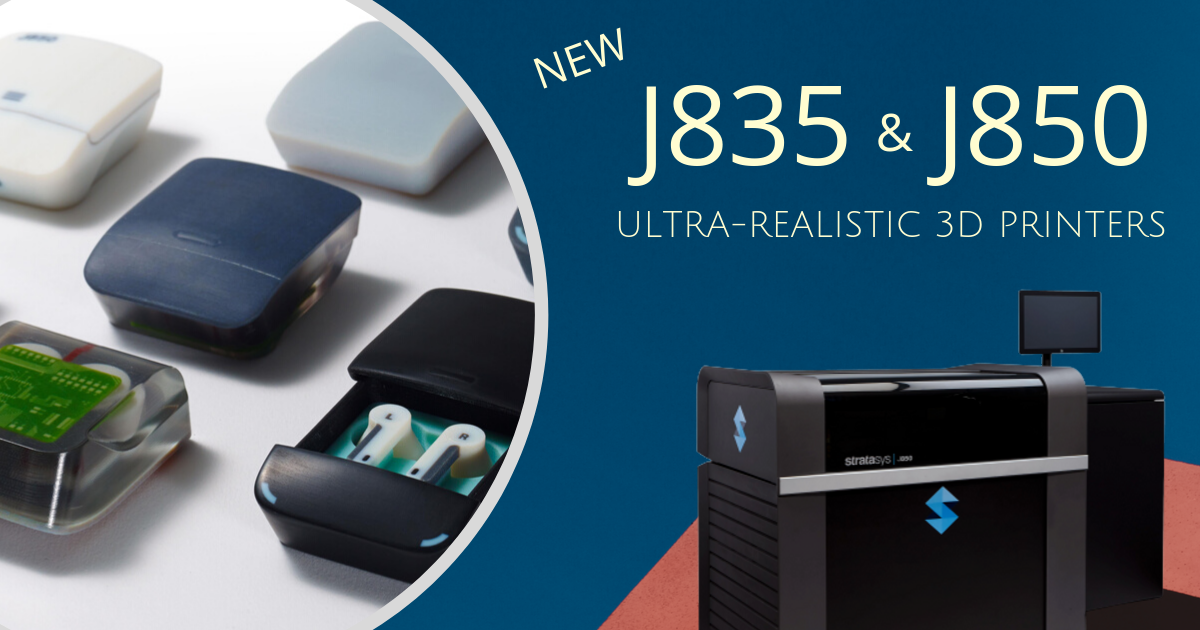 Stratasys Announces New J835 and J850