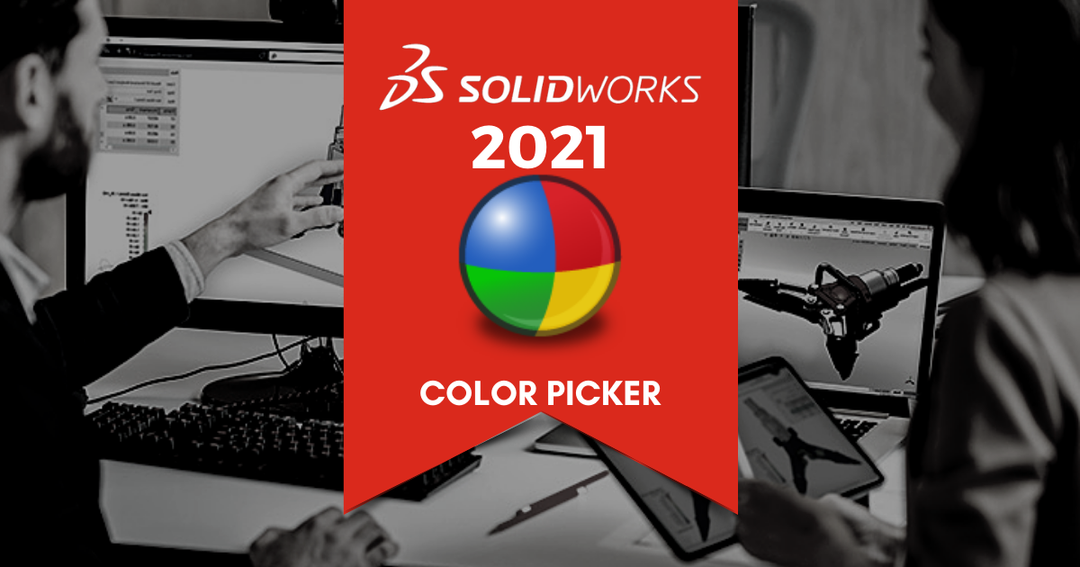 Top 11 Features in SOLIDWORKS 2021: Color Picker