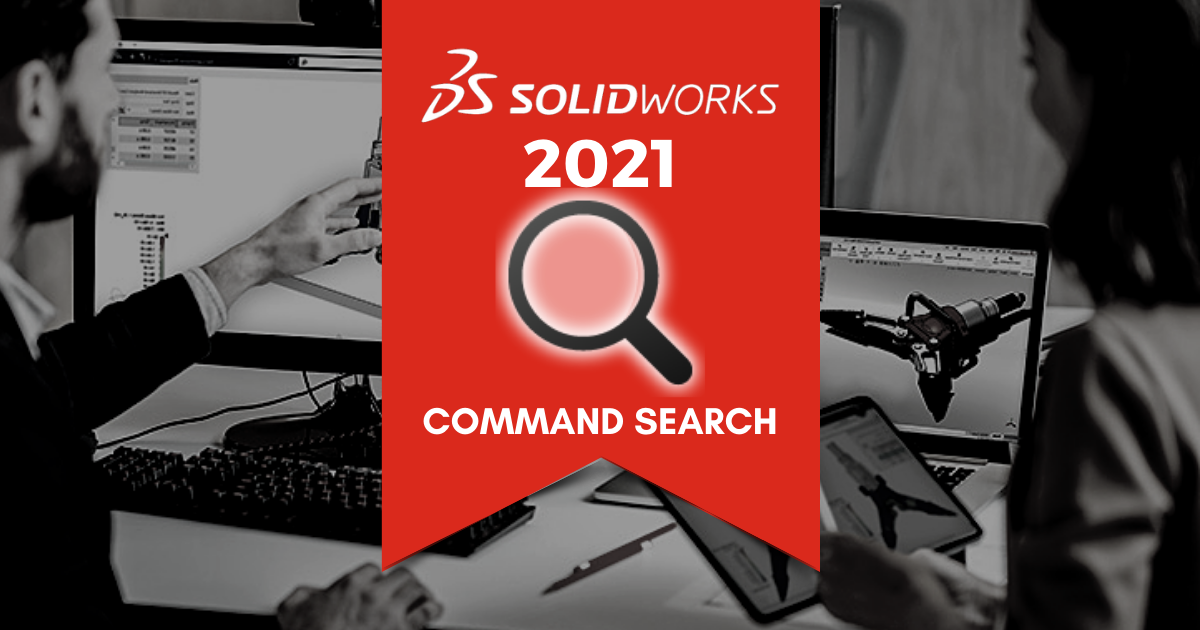 Top 11 Features in SOLIDWORKS 2021: Command Search