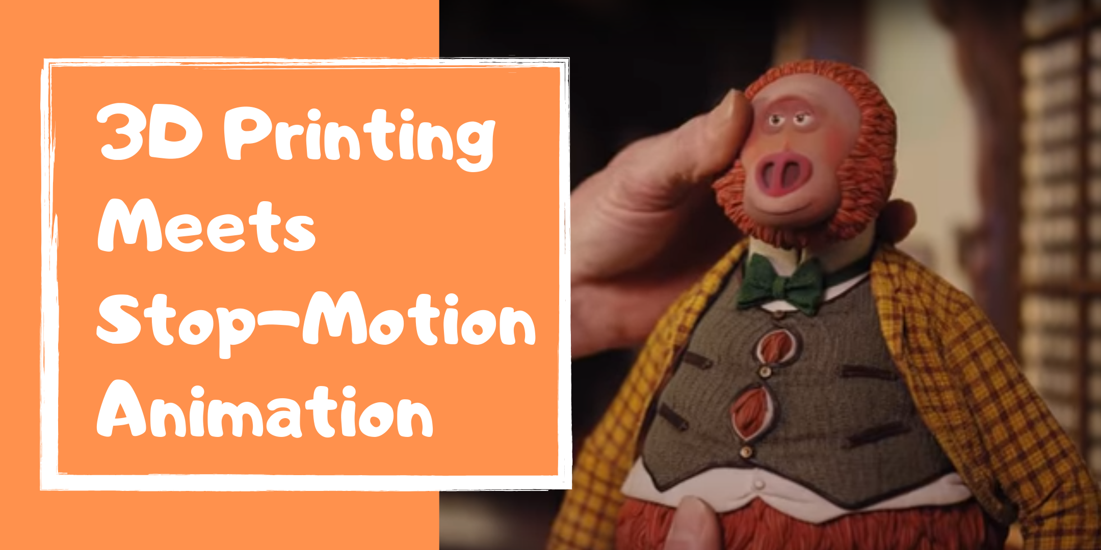 3D Printing Meets Stop-Motion Animation