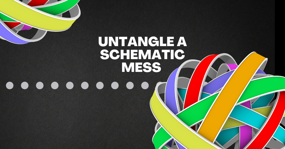 Untangle a Schematic Mess with Wire Labels and Styles