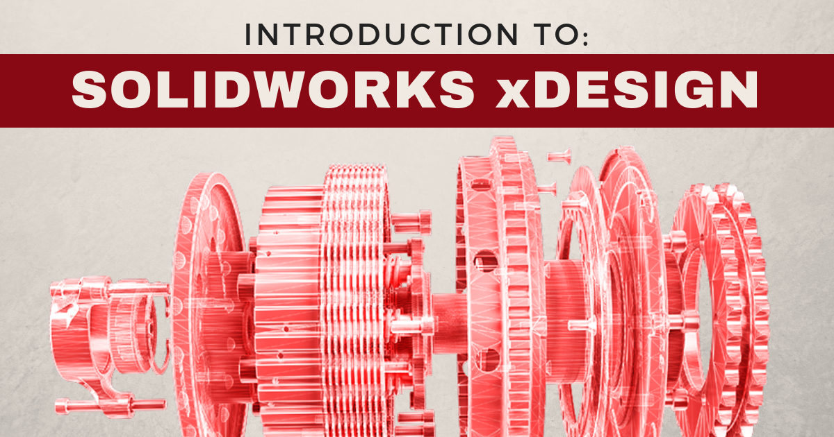 An Introduction to SOLIDWORKS xDesign