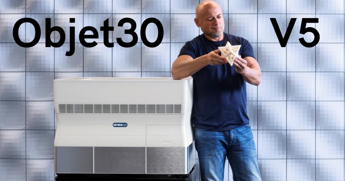 Product Update: The Objet30 V5