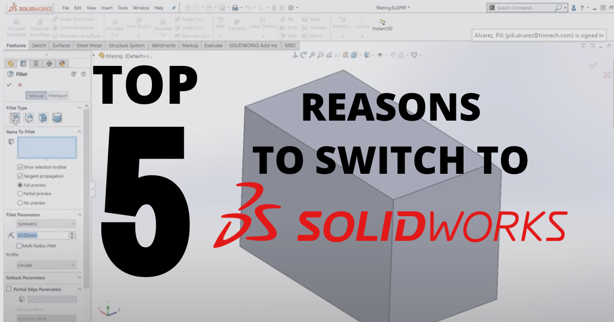 5 Reasons to Switch to SOLIDWORKS