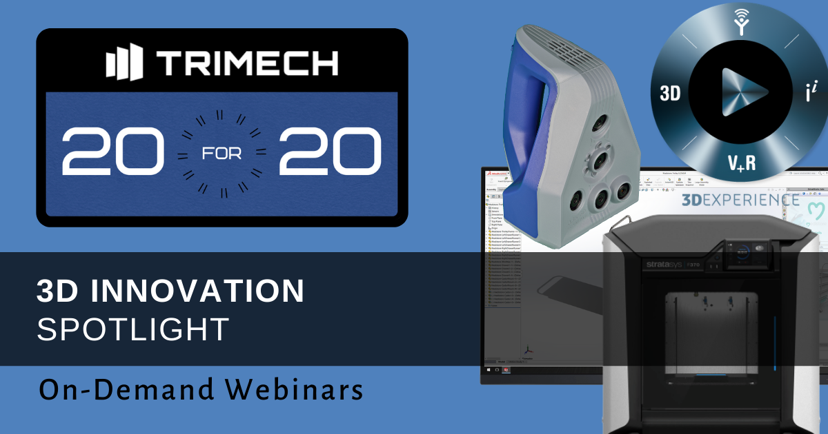 TriMech 20 for 20 Showcase: 3D Innovation Spotlight