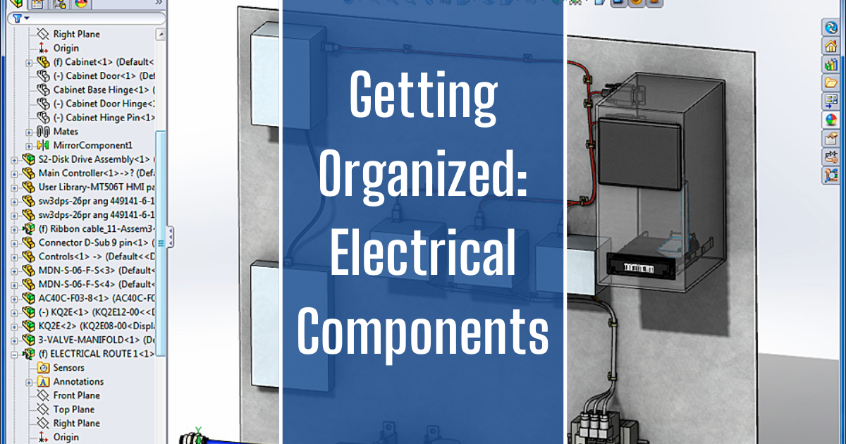 Getting Organized: Electrical Components