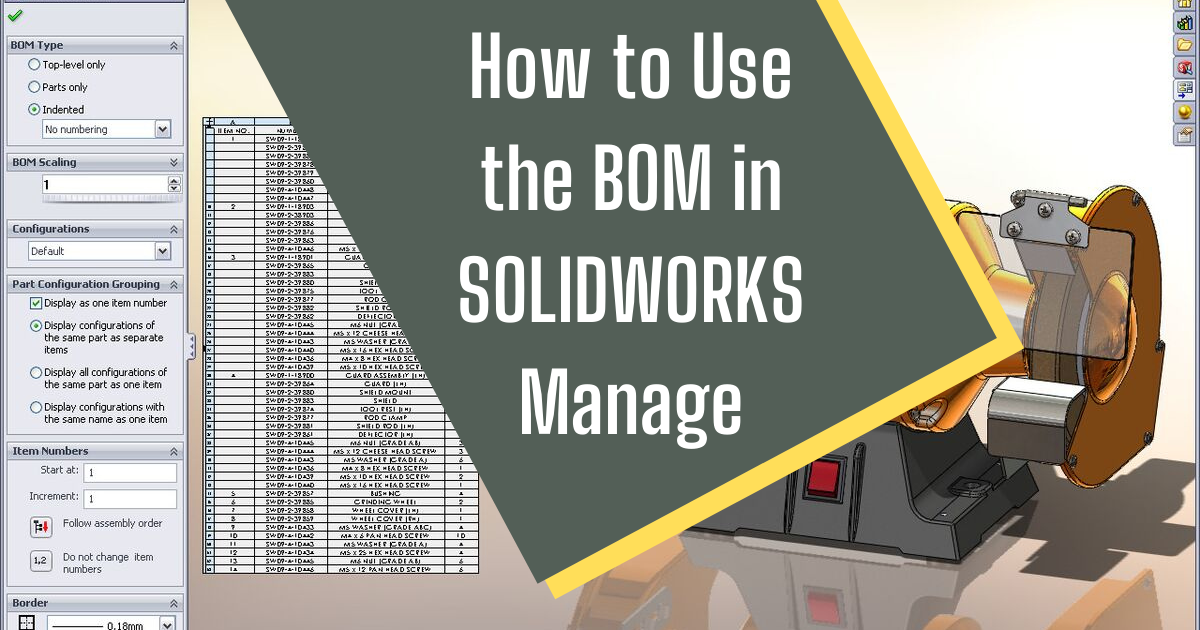 How to Use the BOM in SOLIDWORKS Manage
