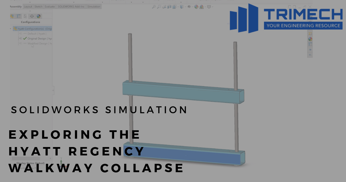 SOLIDWORKS: Simulation - Exploring the Hyatt Regency Walkway Collapse
