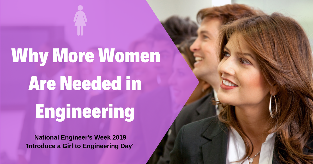 Why More Women Are Needed in Engineering