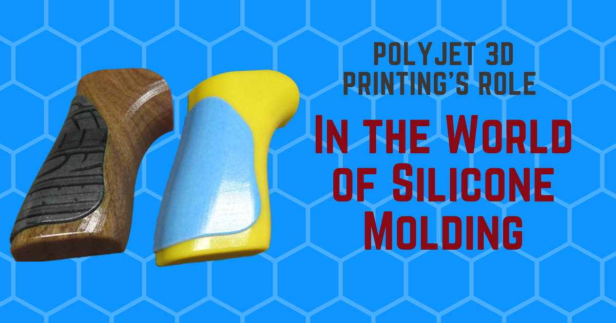 PolyJet 3D Printing's Role in the World of Silicone Molding