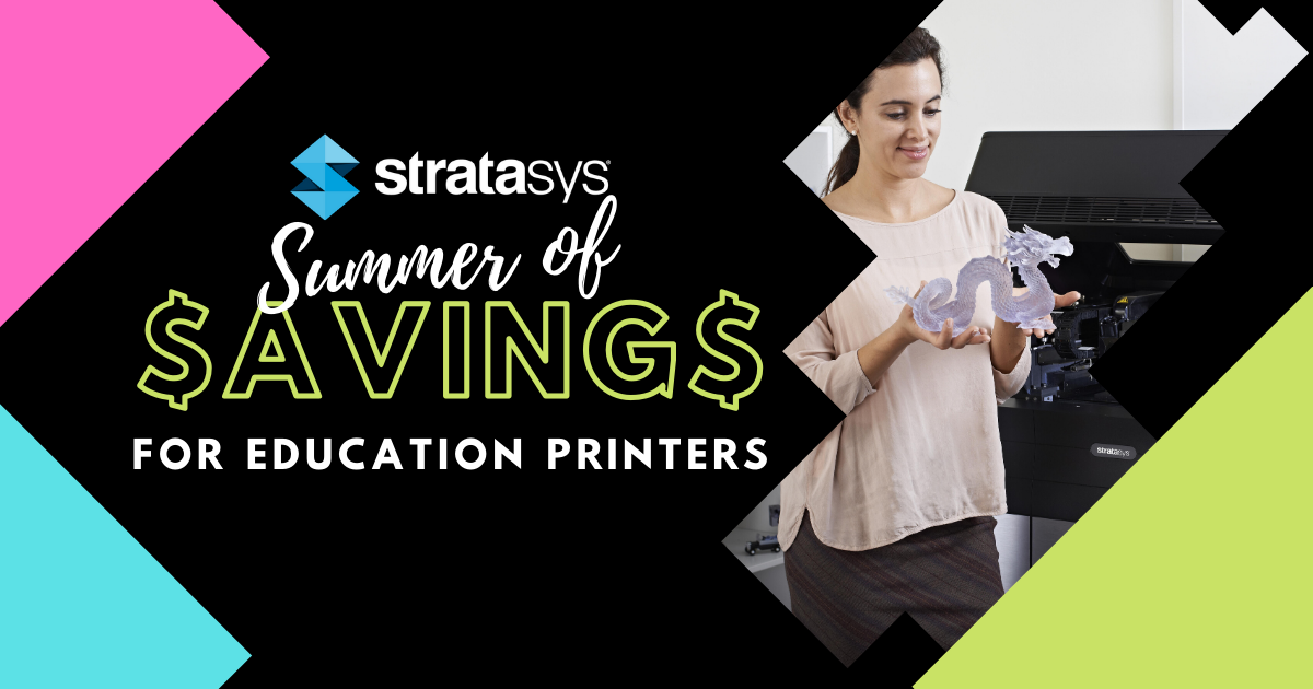 Image of Stratasys Summer of Savings for Education
