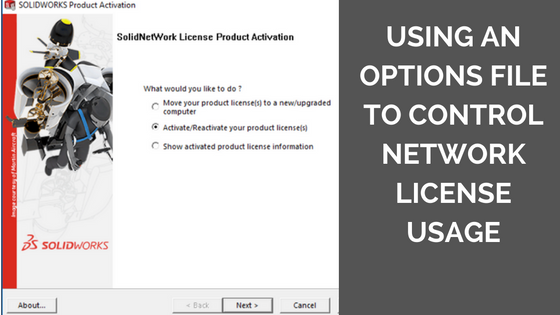 Using an Options File to Control Network License Usage [UPDATED]
