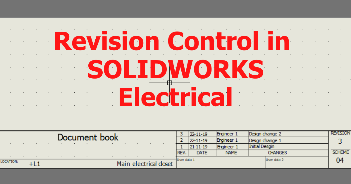Revision Control in SOLIDWORKS Electrical