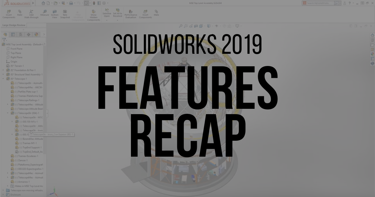 Image of Feature Recap for SOLIDWORKS 2019 Updates
